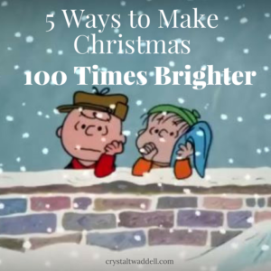 5 Ways to Make Christmas 100 Times Brighter {Link-Up}