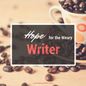 Hope for the Weary Writer – {Link-Up}