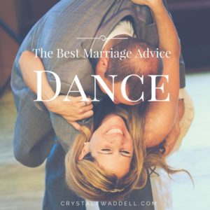 The Best Marriage Advice – Dance {Link-Up}