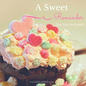 A Sweet Reminder That You Are Loved {Link-Up}