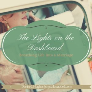 Breathing Life into Marriage: The Lights on the Dashboard