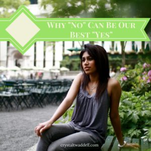 """Why """"No"""" Can Be Our Best """"Yes"""" {Link-Up}"""