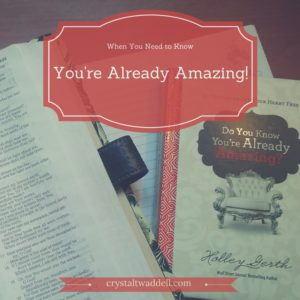 You're Already Amazing {Link-up}