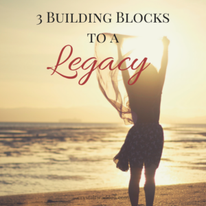 3 Building Blocks to a Legacy – {Link-up}
